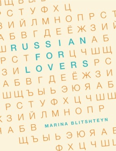 Cover of Russian for Lovers, poems by Marina Blitshteyn